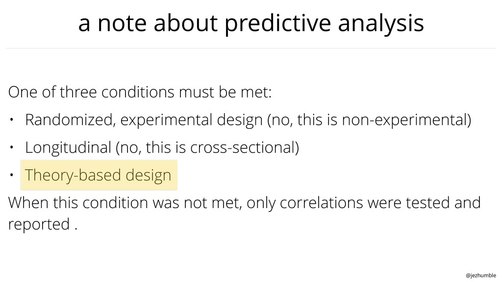 @jezhumble a note about predictive analysis One...