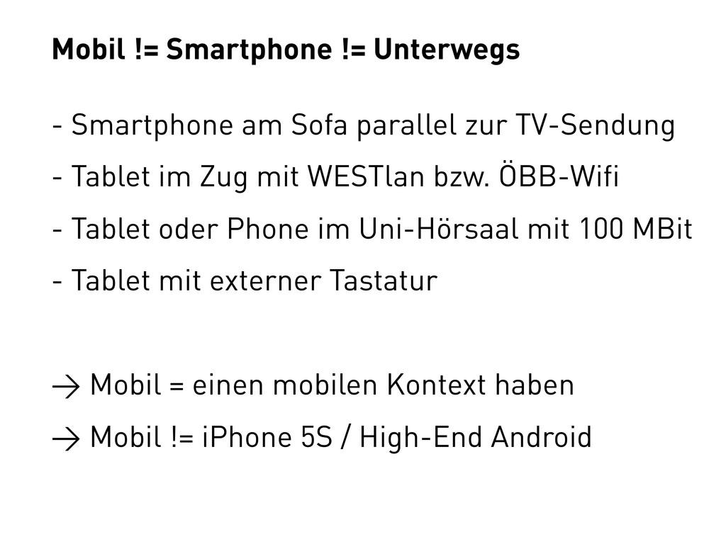 Mobil != Smartphone != Unterwegs - Smartphone a...