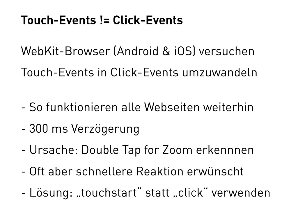 Touch-Events != Click-Events WebKit-Browser (An...
