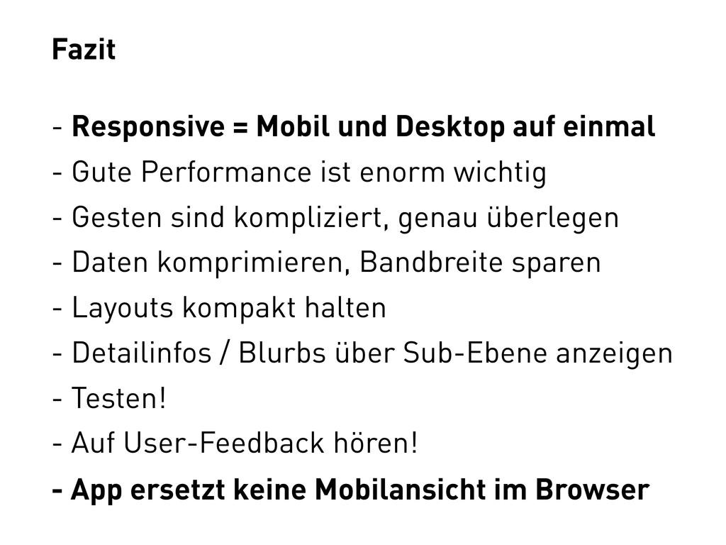 Fazit - Responsive = Mobil und Desktop auf einm...
