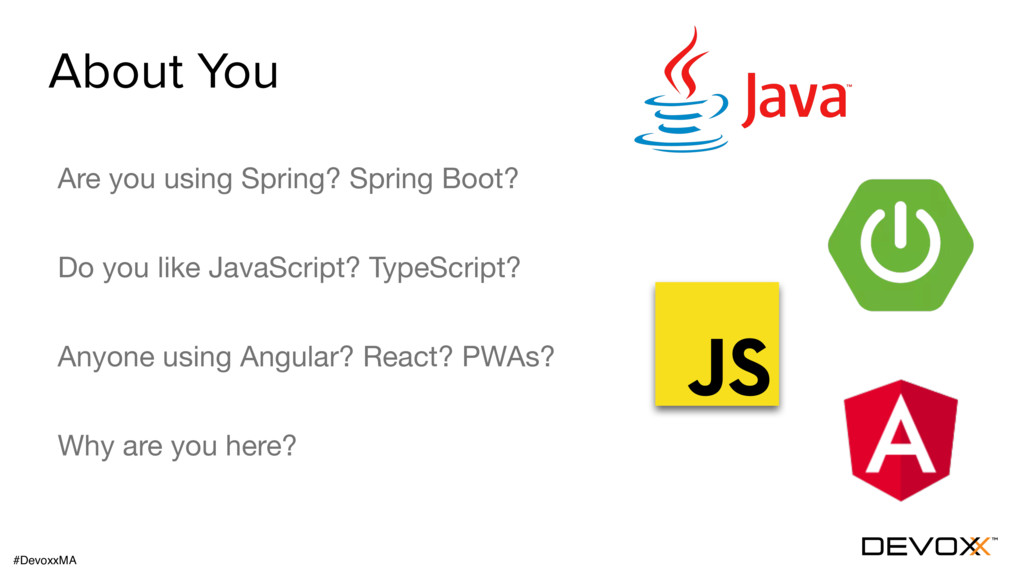 About You Are you using Spring? Spring Boot?  D...