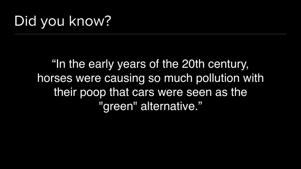 "Did you know? ""In the early years of the 20th c..."