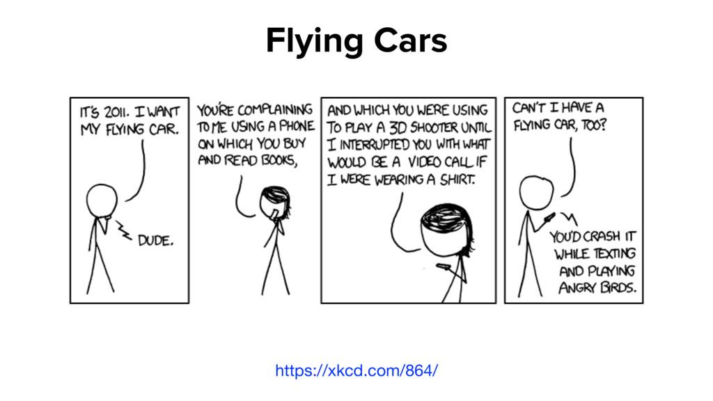 https://xkcd.com/864/ Flying Cars