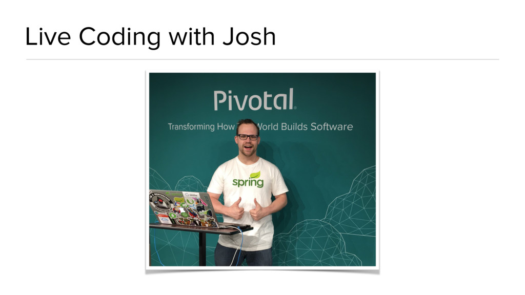 Live Coding with Josh