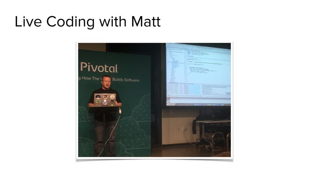 Live Coding with Matt