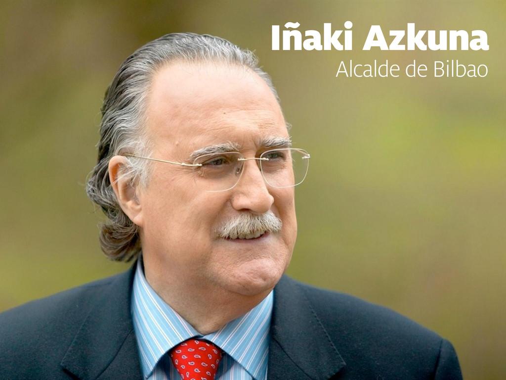 Iñaki Azkuna Alcalde de Bilbao