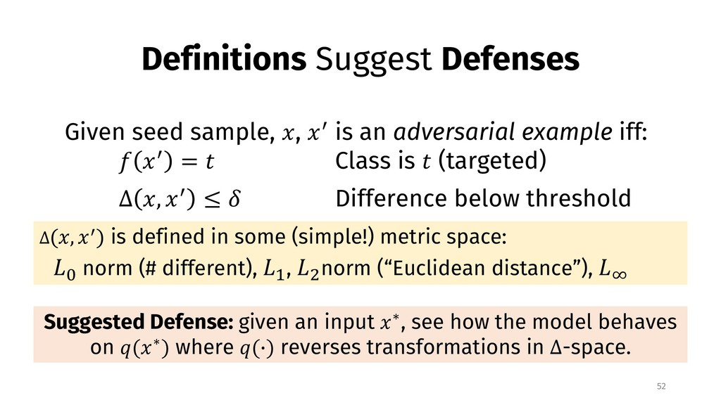 Definitions Suggest Defenses 52 Given seed samp...