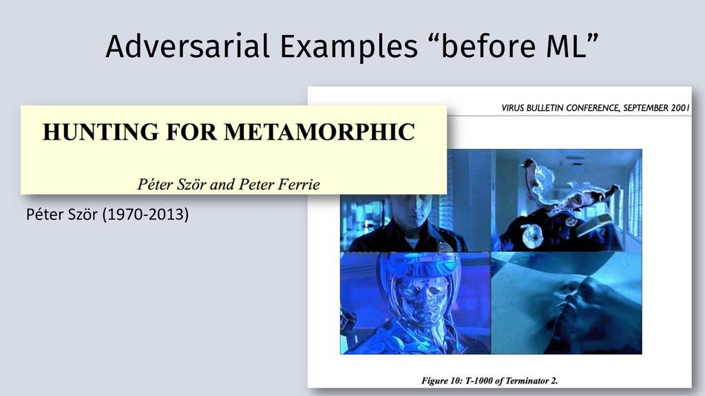 """Adversarial Examples """"before ML"""" Péter Ször (19..."""