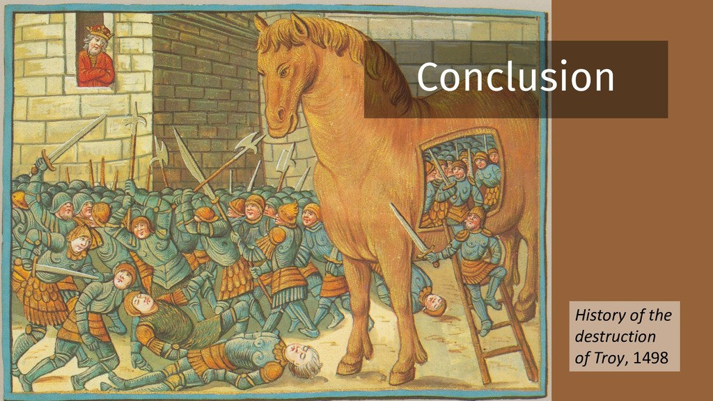 History of the destruction of Troy, 1498 Conclu...