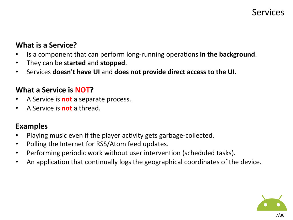 Services  7/36  What is a Servic...