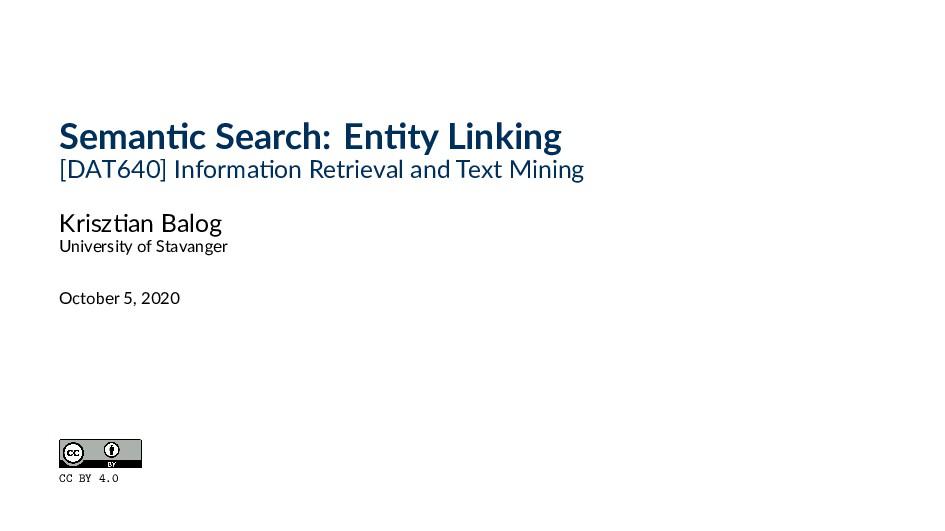 Seman c Search: En ty Linking [DAT640] Informa ...