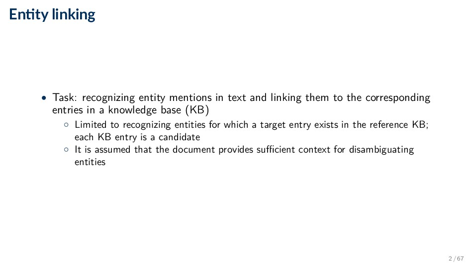 En ty linking • Task: recognizing entity mentio...
