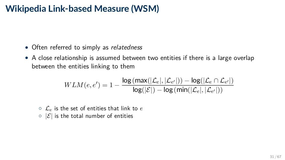 Wikipedia Link-based Measure (WSM) • Often refe...