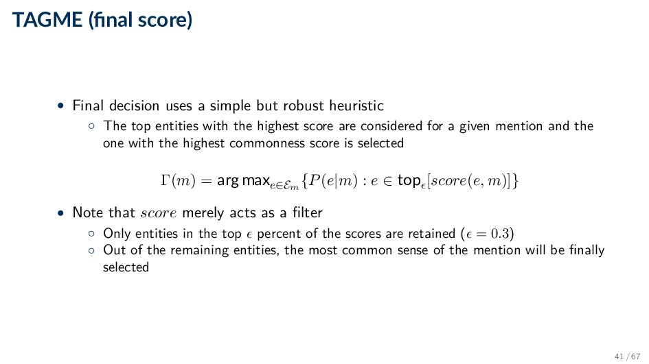 TAGME (final score) • Final decision uses a simp...