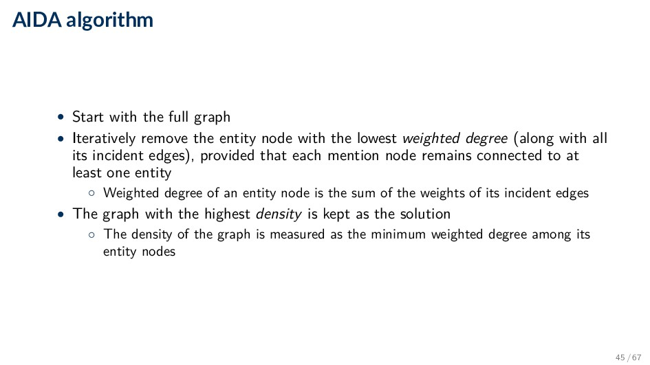 AIDA algorithm • Start with the full graph • It...