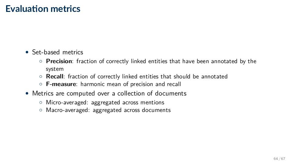 Evalua on metrics • Set-based metrics ◦ Precisi...