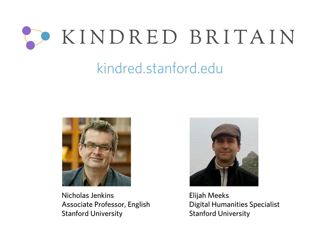 K I N D R E D B R I TA I N kindred.stanford.edu...