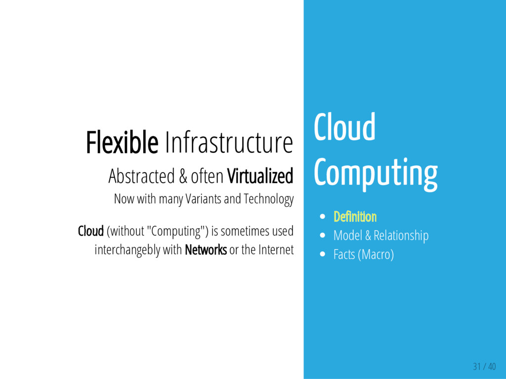 31 / 40 Flexible Infrastructure Abstracted & of...