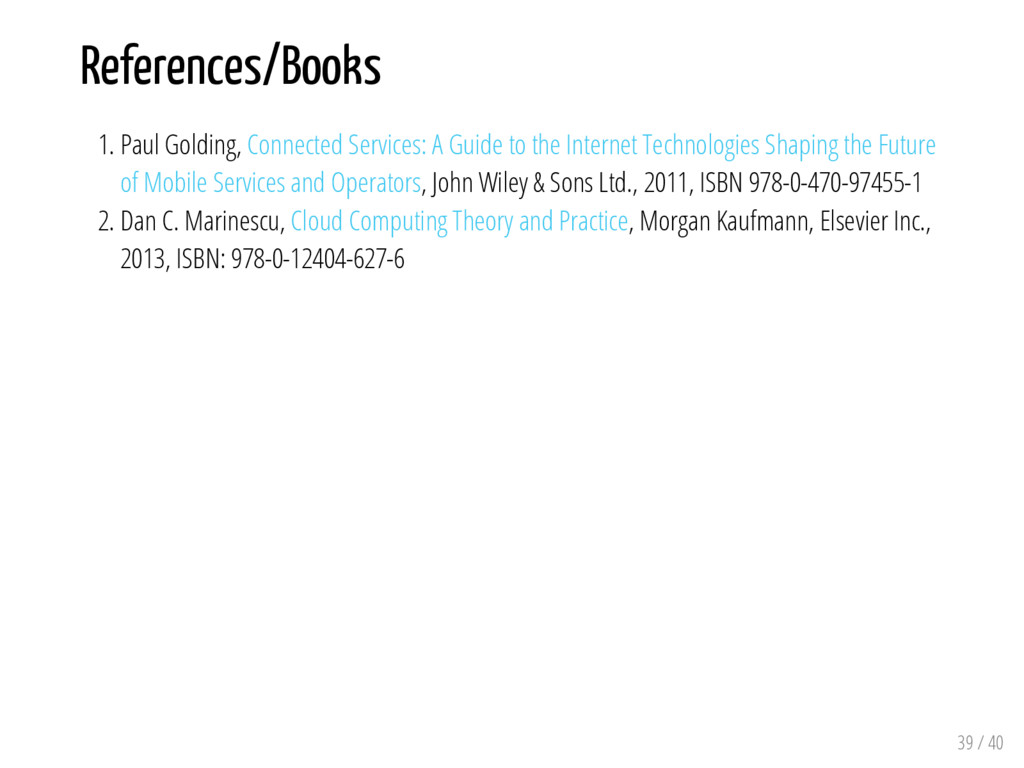 References/Books 1. Paul Golding, Connected Ser...