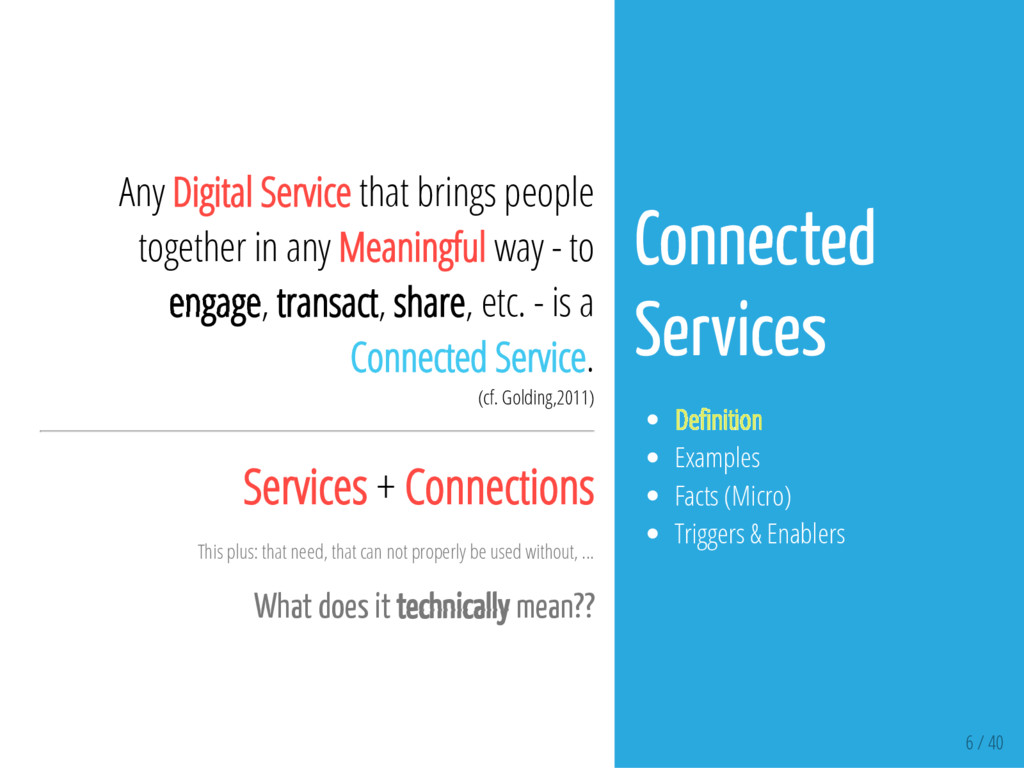 6 / 40 Any Digital Service that brings people t...