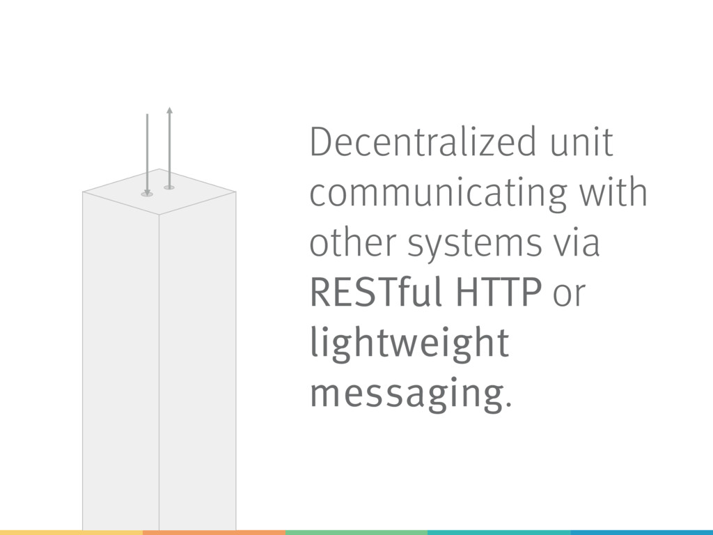 Decentralized unit communicating with other sys...