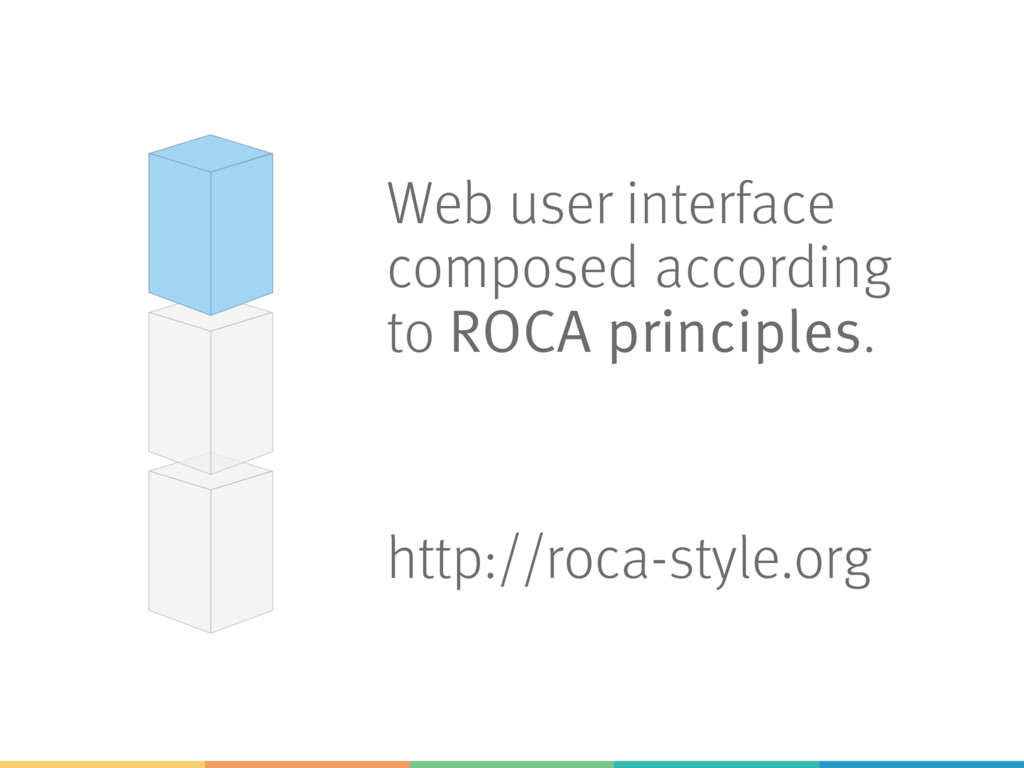 Web user interface composed according to ROCA p...