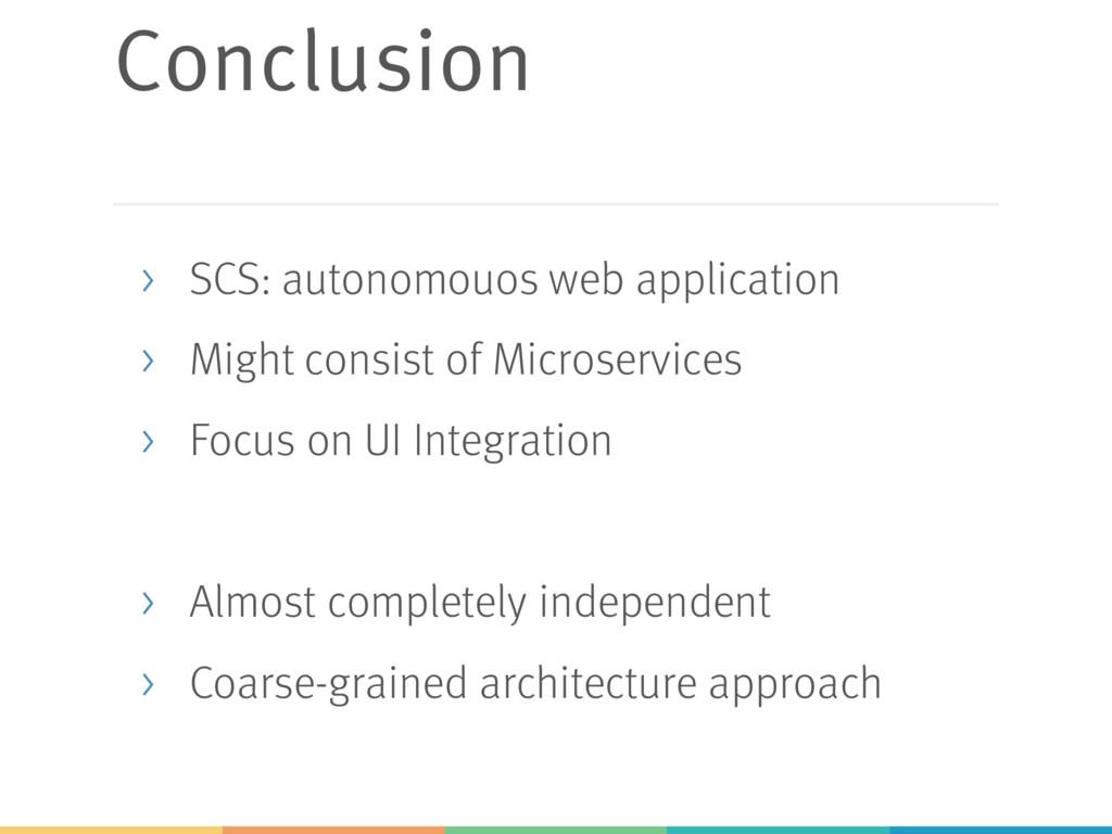 Conclusion > SCS: autonomouos web application >...