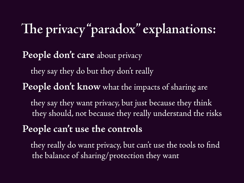 """The privacy """"paradox"""" explanations: People don'..."""