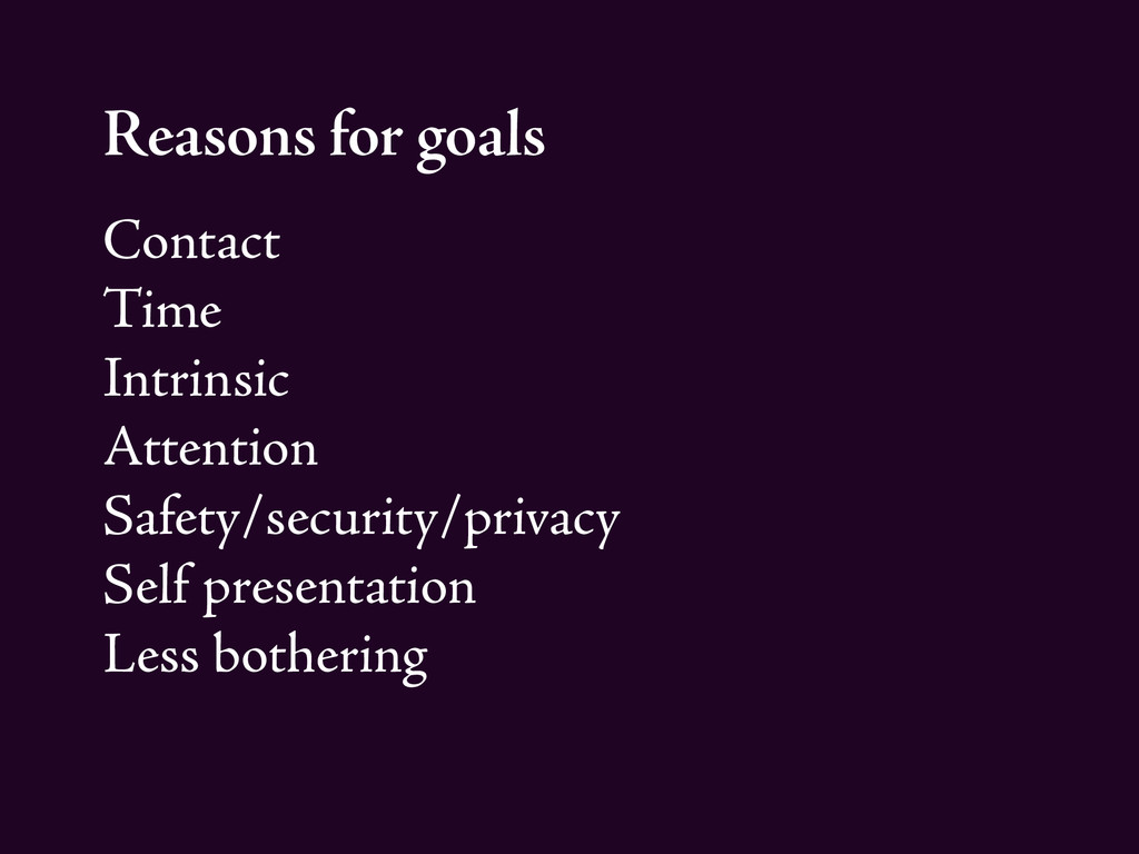 Reasons for goals Contact Time Intrinsic Attent...