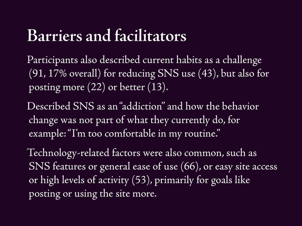 Barriers and facilitators Participants also des...