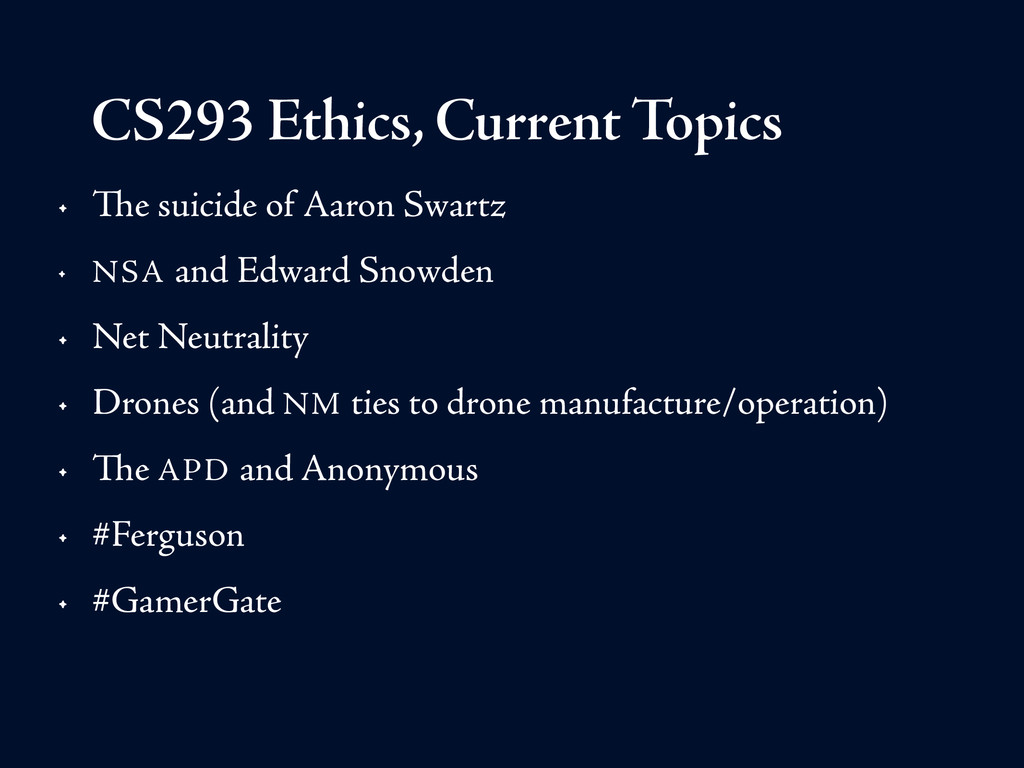 CS293 Ethics, Current Topics • The suicide of A...