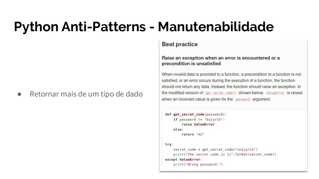 Python Anti-Patterns - Manutenabilidade ● Retor...