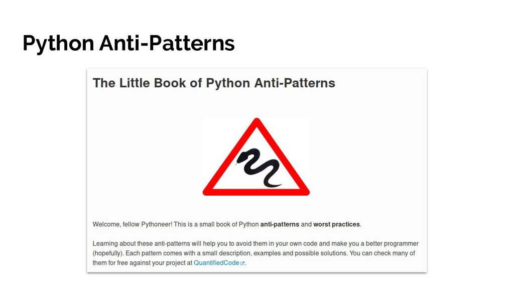 Python Anti-Patterns