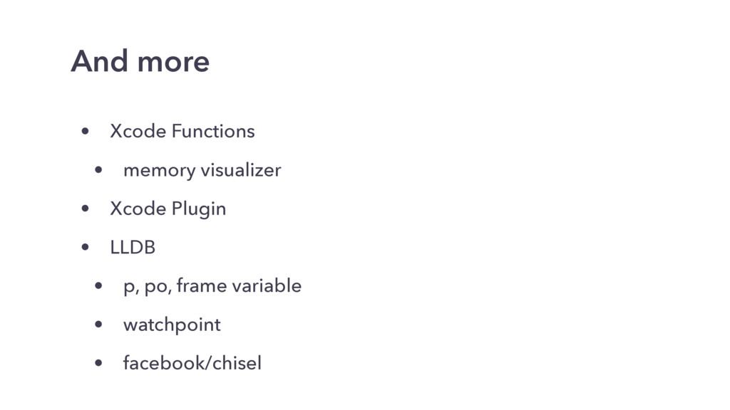 • Xcode Functions • memory visualizer • Xcode P...