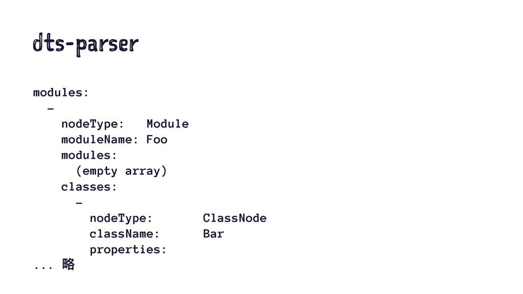 dts-parser modules: - nodeType: Module moduleNa...