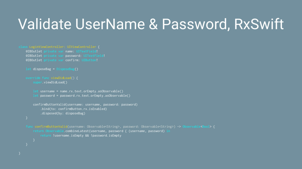 Validate UserName & Password, RxSwift class Log...