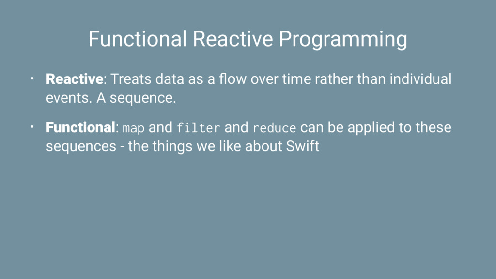 Functional Reactive Programming • Reactive: Tre...