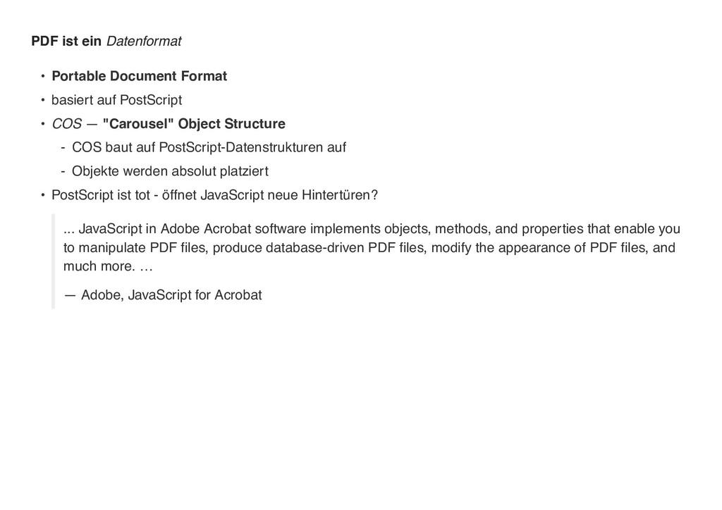 PDF ist ein Datenformat • Portable Document For...