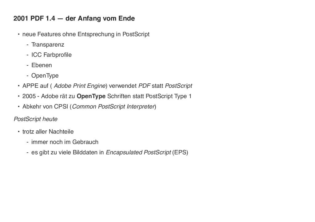 2001 PDF 1.4 — der Anfang vom Ende • neue Featu...