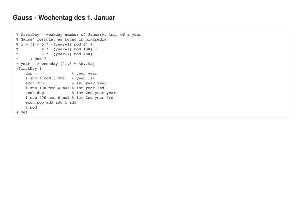 Gauss - Wochentag des 1. Januar % firstDay - we...