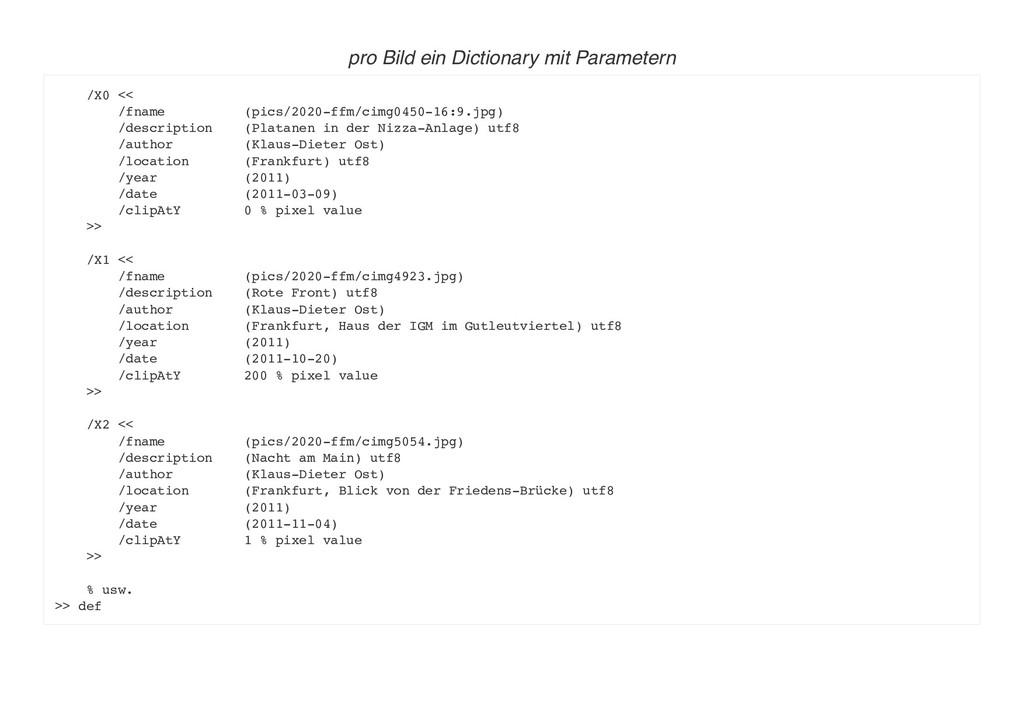 pro Bild ein Dictionary mit Parametern /X0 << /...