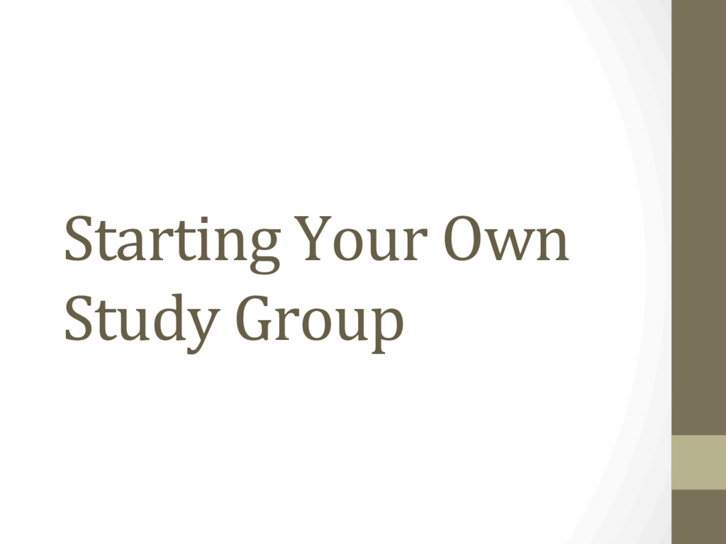 Starting Your Own Study Group