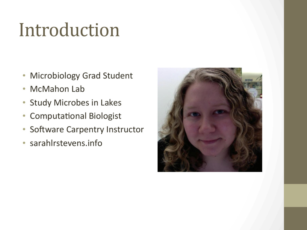 Introduction •  Microbiology Grad Student •  Mc...