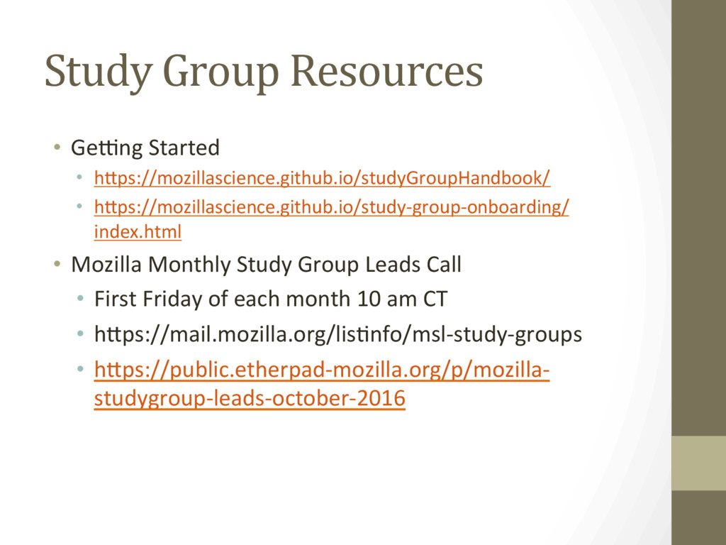 Study Group Resources •  GeZng Started •  hFps:...