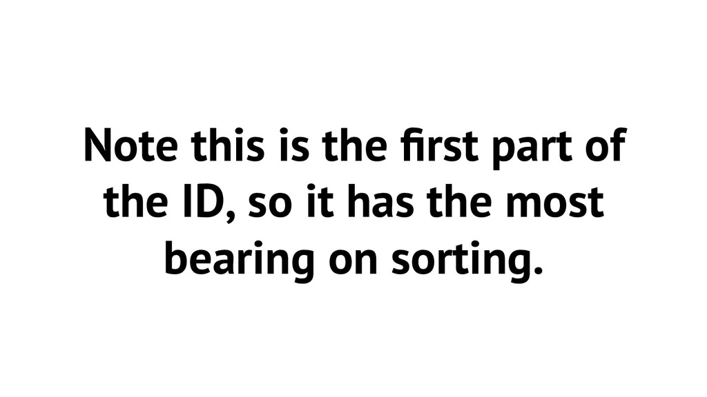 Note this is the first part of the ID, so it has...