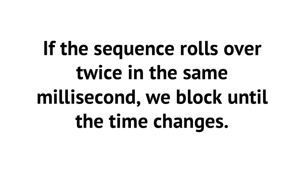 If the sequence rolls over twice in the same mi...