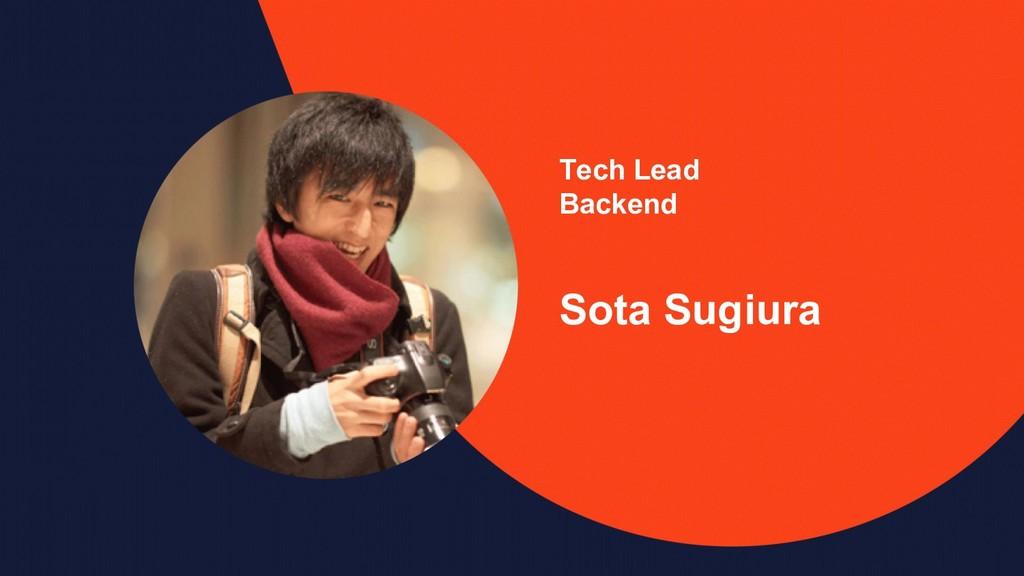 Tech Lead Backend Sota Sugiura