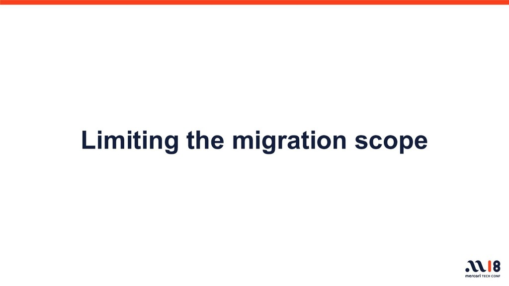 Limiting the migration scope