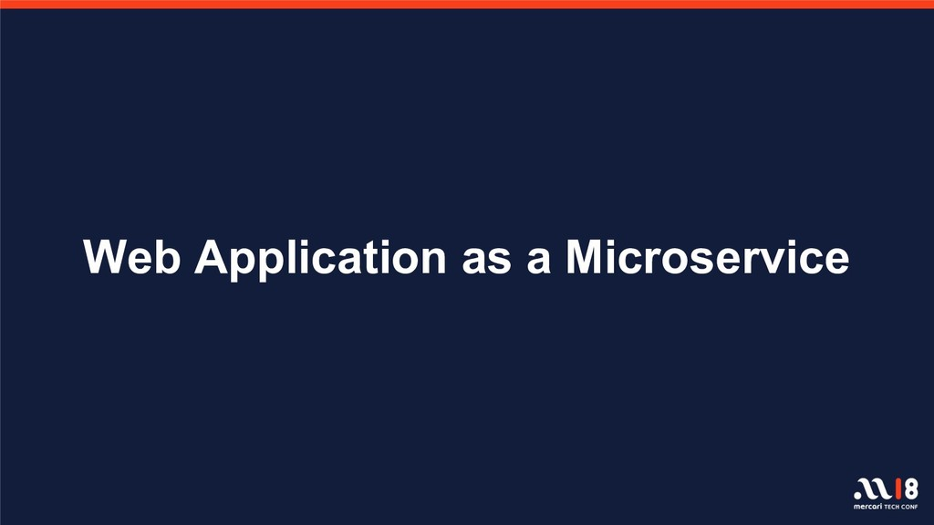 Web Application as a Microservice