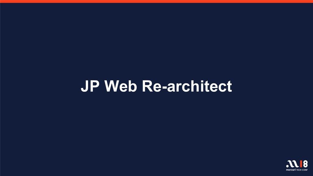 JP Web Re-architect